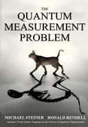 The Quantum Measurement Problem