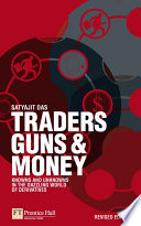 Traders  Guns and Money