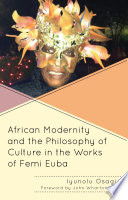 African Modernity and the Philosophy of Culture in the Works of Femi Euba