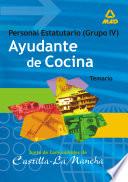 Ayudantes de Cocina. Personal Laboral de la Junta de Comunidades de Castilla-la Mancha. Temario Ebook