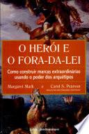 Herói E O Fora-da-lei, O