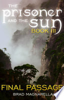 Final Passage  The Prisoner and the Sun  3