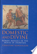 Domestic and Divine