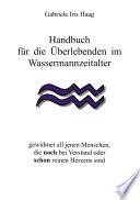 Handbuch f  r die   berlebenden im Wassermannzeitalter