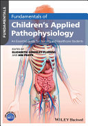 Fundamentals of Children's Applied Pathophysiology