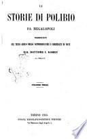 Le storie di Polibio di Megalopoli volgarizzate sul testo greco dello Schweighausen e corredate di note [da] I. Kohen