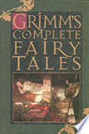 Grimm s Complete Fairy Tales