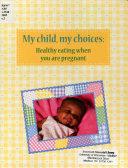 My Child My Choices