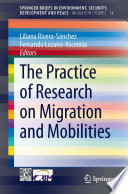 The Practice Of Research On Migration And Mobilities book