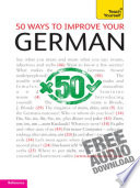 50 Ways to Improve Your German  Teach Yourself