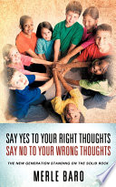 Ebook Say Yes to Your Right Thoughts Say No to Your Wrong Thoughts Epub Merle Baro Apps Read Mobile