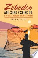 Zebedee and Sons Fishing Co