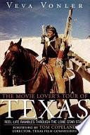 The Movie Lover's Tour of Texas State Fans Tour Texas Via Movies That