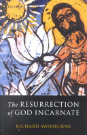 The Resurrection of God Incarnate