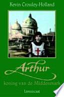 Arthur Koning Van De Middenmark