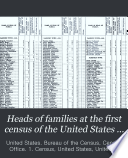 Heads of families at the first census of the United States taken in the year 1790 ...
