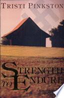 Strength to Endure