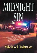 Midnight Sin : midnight shift, the lines between right...