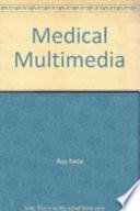 Medical Multimedia