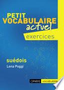 Petit vocabulaire actuel Exercices - Suédois