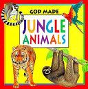 God Made Jungle Animals