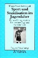 Sport und Sozialisation im Jugendalter