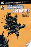 DC Comics Dark Horse  Batman vs  Predator