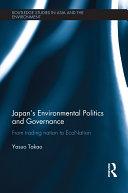 Japan's Environmental Politics and Governance