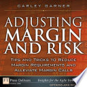 Adjusting Margin And Risk