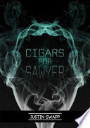 Cigars For Sawyer