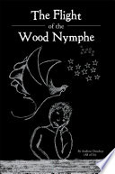 The Flight of the Wood Nymphe