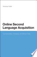 Online Second Language Acquisition