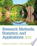 Research Methods  Statistics  and Applications