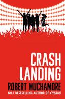 Rock War  Crash Landing