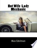 Hot Wife Lady Mechanic