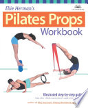 Ellie Herman s Pilates Props Workbook