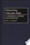 Ebook Measuring Offender Risk Epub Dean J. Champion Apps Read Mobile