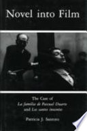 Novel Into Film The Case of La Familia de Pascual Duarte and Los Santos Inocentes