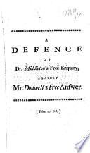 A Defence Of Dr Middleton S Free Enquiry Against Mr Dodwell S Free Answer