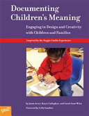 Documenting Children s Meaning