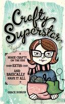Crafty Superstar : crafty superstar is your go-to resource...