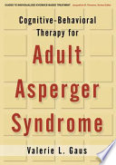 Cognitive Behavioral Therapy for Adult Asperger Syndrome