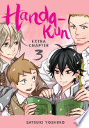 Handa-kun, Extra : of handa-kun! in this last special chapter, the...