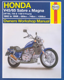 Honda V45 65 Sabre And Magna Owners Workshop Manual