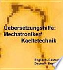 deutsche Begriffe Definitionen   deutsch englisch Uebersetzungen  Woerterbuch fuer Kaeltetechnik Mechatroniker Kaelteanlagenbauer