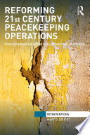 Reforming 21st Century Peacekeeping Operations