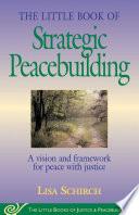 Little Book of Strategic Peacebuilding Book PDF