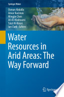 Water Resources in Arid Areas  The Way Forward