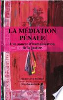 La Mediation Penale  une Source d Humanisation de la Justice