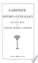 Gardner History and Genealogy